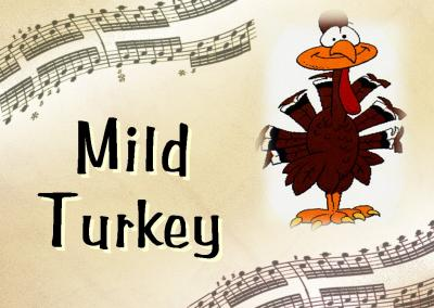 Mild Turkey Music