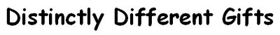Distinctly Different Gifts